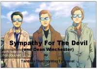 Sympathy for the Devil (and Dean Winchester) - TardisIsTheOnlyWayToTravel