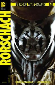 Before Watchmen: Rorschach #1 - Brian Azzarello,  Lee Bermejo