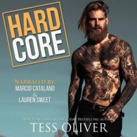 Hard Core - Tess Oliver