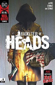 Basketful of Heads (2019-) #1 - Joe Hill, Reiko Murakami, Becky Cloonan, John Kalisz, Leomacs, Dan McDaid, Dave Stewart