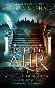 Paths of Alir - Melissa McPhail