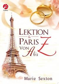 Lektion Z - Paris von A bis Z (Coda-Serie) - Marie Sexton, Uta Stanek
