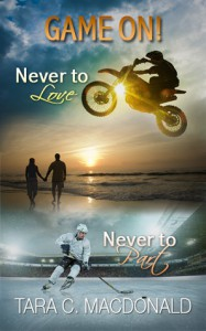 Game On! Never to part and Never to Love - Tara C. MacDonald
