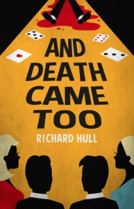 And Death Came Too - Richard Hull