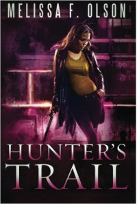 Hunter's Trail (A Scarlett Bernard Novel) - Melissa F. Olson