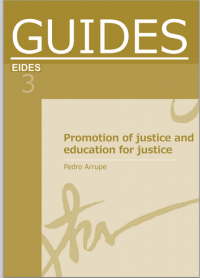 PROMOTION OF JUSTICE AND EDUCATION FOR JUSTICE - Pedro Arrupe