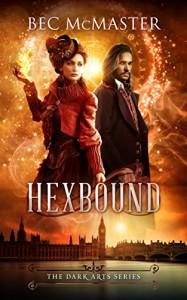 Hexbound (Dark Arts Book 2) - Bec McMaster