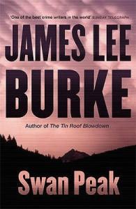 Swan Peak - James Lee Burke