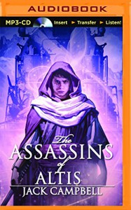 The Assassins of Altis (The Pillars of Reality) - Jack Campbell, MacLeod Andrews