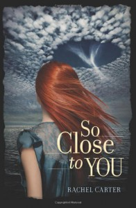 So Close to You - Rachel Carter