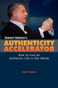 Robert Rabbin's Authenticity Accelerator - Robert Rabbin, Gina Rabbin, Sherrie Hatfield