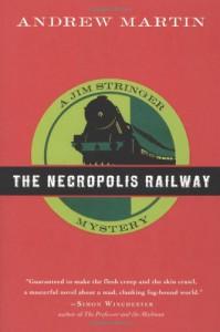 The Necropolis Railway - Andrew Martin