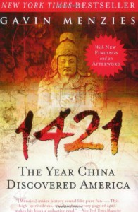 1421: The Year China Discovered America - Gavin Menzies