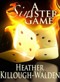 A Sinister Game - Heather Killough-Walden