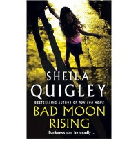 Bad Moon Rising - Sheila Quigley