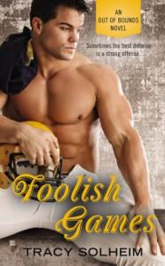 Foolish Games - Tracy Solheim