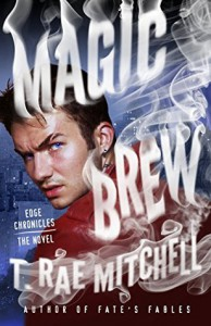 Magic Brew - T. Rae Mitchell
