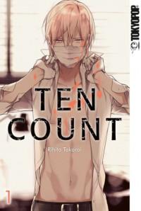 Ten Count. Bd.1 - Rihito Takarai