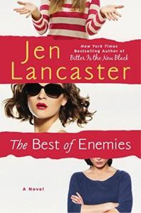 The Best of Enemies - Jen Lancaster