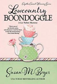 Lowcountry Boondoggle - Susan M. Boyer