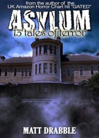 Asylum - Matt Drabble