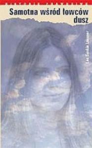 Samotna wśród łowców dusz - Lea Laasner