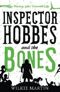 Inspector Hobbes and the Bones: Cozy Mystery Comedy Crime Fantasy (unhuman) (Volume 4) - Wilkie Martin