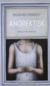 Anorektisk - Ingeborg Senneset