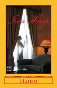 Ines' Words - Haidji