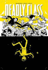 Deadly Class Volume 4: Die for Me - Rick Remender