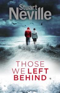 Those We Left Behind: Book 6 - Stuart Neville