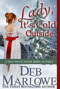 Lady, It's Cold Outside - Deb Marlowe