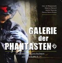 Galerie der Phantasten Vol 1: Unheimliche Geschichten aus Frankreich - Maurice Renard;André Maurois