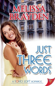 Just Three Words - Melissa Brayden