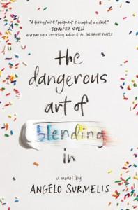 The Dangerous Art of Blending In - Angelo Surmelis