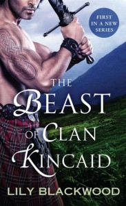 The Beast of Clan Kincaid - Lily Blackwood