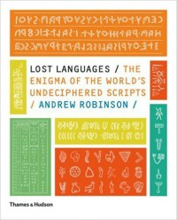 Lost Languages - Andrew Robinson