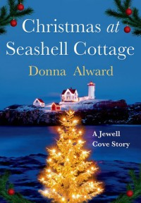Christmas at Seashell Cottage - Donna Alward