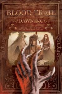 Blood Trail: Dawning - Matt Cochran