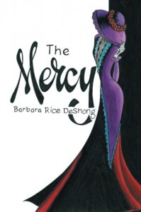 The Mercy (Jessica LeFave Mysteries) (Volume 1) - Barbara DeShong