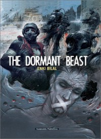 The Dormant Beast  - Enki Bilal