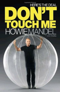 Here's the Deal: Don't Touch Me - Howard Mandel