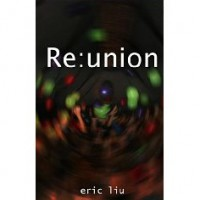 Re: union (Free Science Fiction eBook Short Story) - Eric Liu