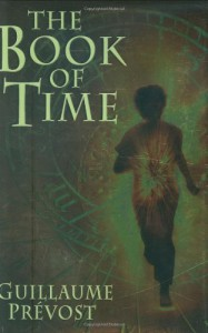 The Book of Time - Guillaume Prévost, William Rodarmor