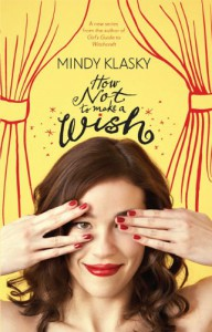 How Not To Make a Wish - Mindy Klasky