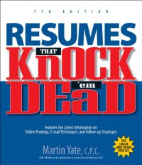 Resumes That Knock 'em Dead - Martin Yate