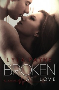Broken at Love - Lyla Payne