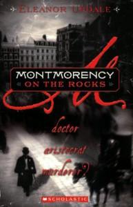 Montmorency On The Rocks: Doctor, Aristocrat, Murderer? - Eleanor Updale