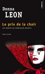 Le prix de la chair (Commissario Brunetti #4) - Donna Leon, William Olivier Desmond