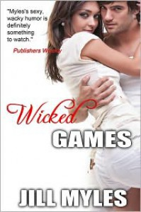 Wicked Games - Jill Myles, Jessica Clare